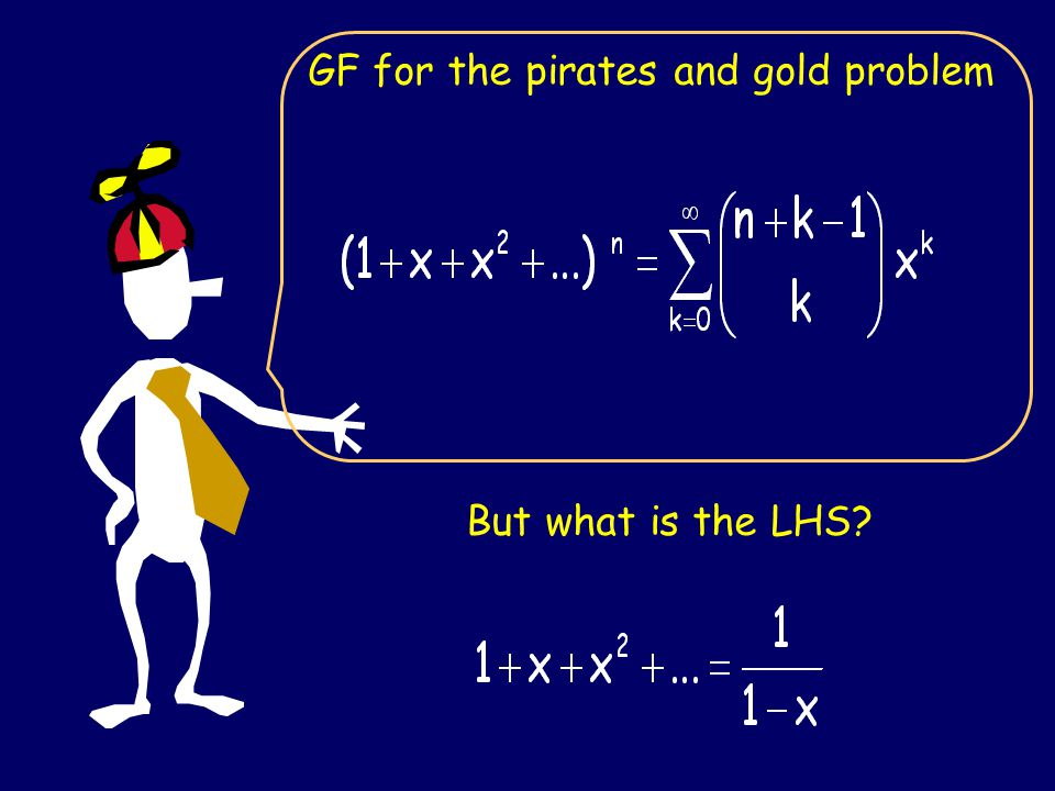 GF for the pirates and gold problem But what is the LHS?