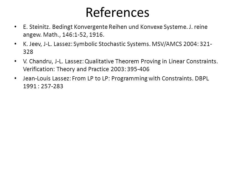 References E. Steinitz. Bedingt Konvergente Reihen und Konvexe Systeme.