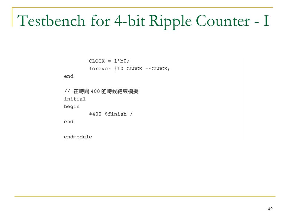 49 Testbench for 4-bit Ripple Counter - I