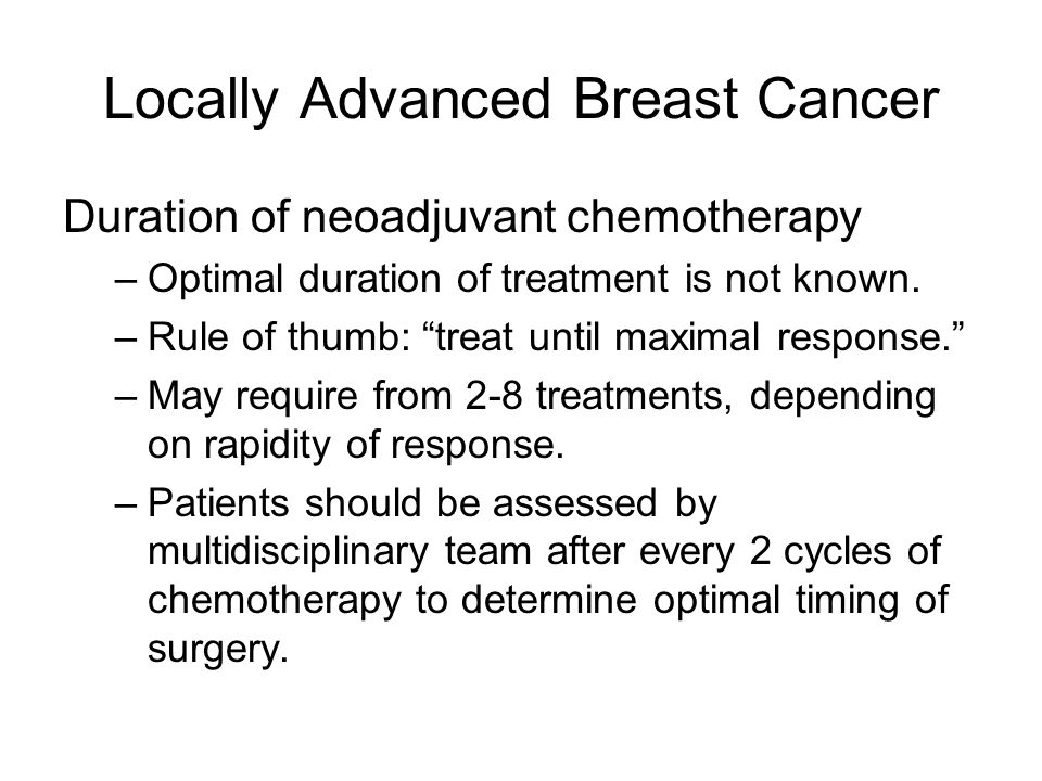 Locally Advanced Breast Cancer Ideal neoadjuvant chemotherapy regimen has not been identified.