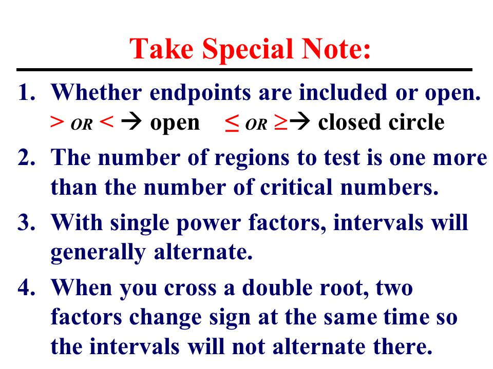 Take Special Note: 1.Whether endpoints are included or open.