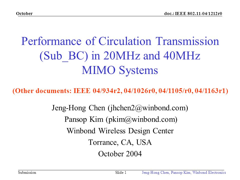 doc.: IEEE 802.11-04/1212r0 Submission October Jeng-Hong Chen, Pansop Kim, Winbond ElectronicsSlide 32 2x3 Alamouti vs.