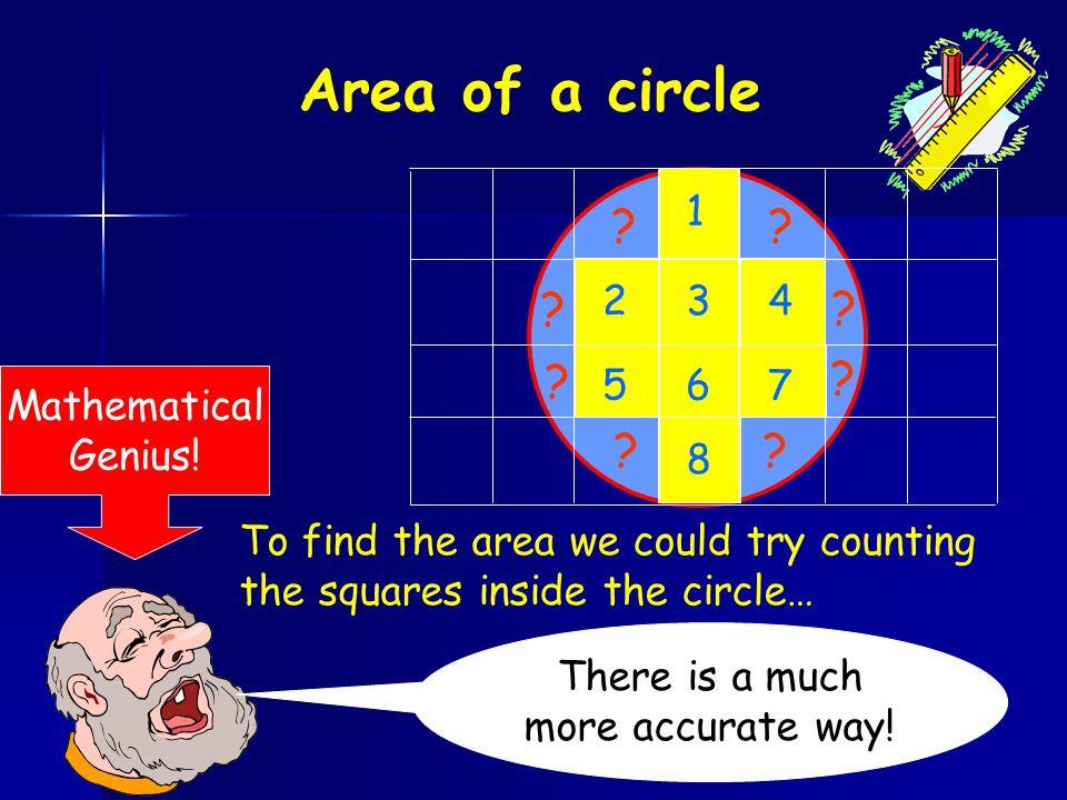 Example 2 5cm What is the circumference of this circle? C = dC = x 10 Remember: diameter = 2 x radius C = 31.4cm d =2 x 5= 10cm 10cm