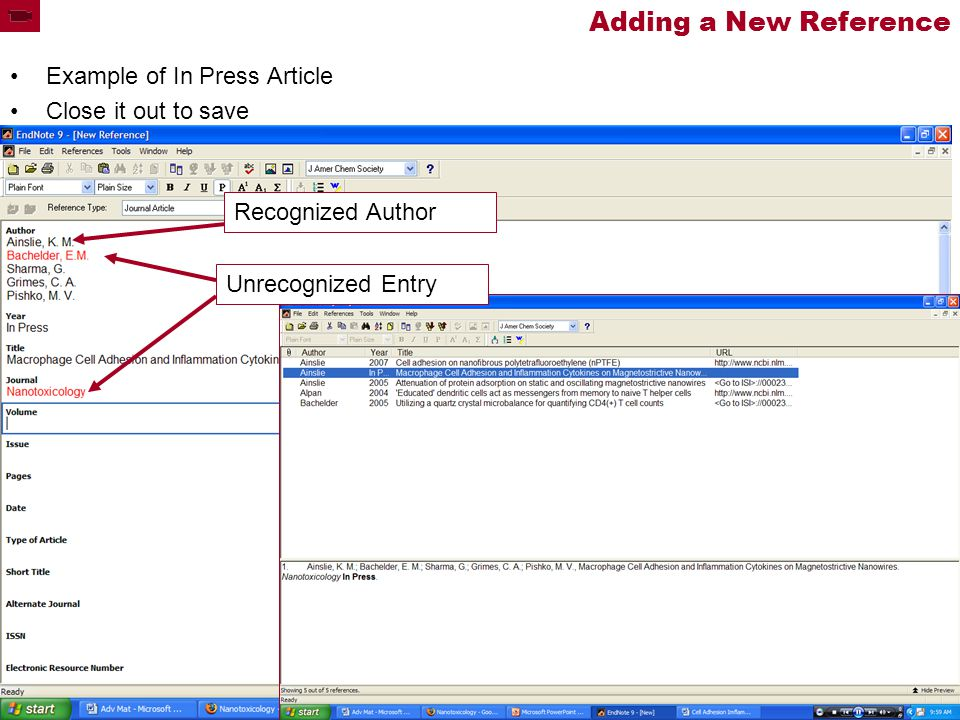 Adding a New Reference Example of In Press Article Close it out to save Recognized Author Unrecognized Entry