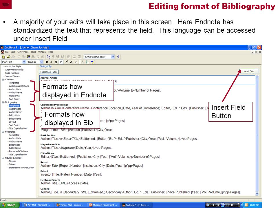 Editing format of Bibliography A majority of your edits will take place in this screen.