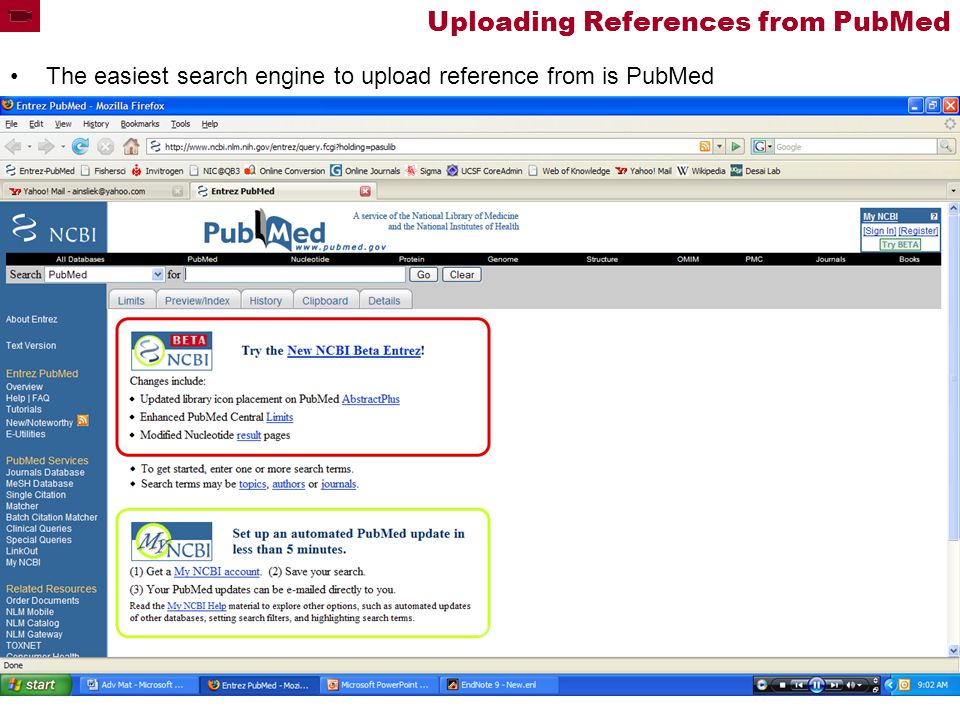 Uploading References from PubMed The easiest search engine to upload reference from is PubMed