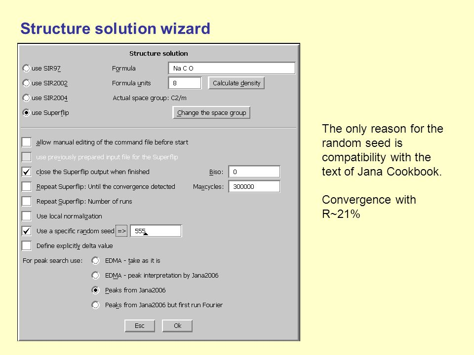 Structure solution wizard The only reason for the random seed is compatibility with the text of Jana Cookbook. Convergence with R~21%