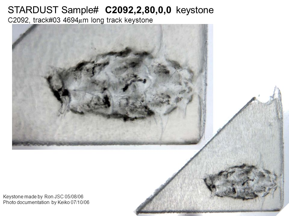 STARDUST Sample# C2126,2,68,2,1 embedded in cyanoacrylete STARDUST Sample# C2092,2,80,48,8 embedded in Embed812 epoxy Grain along the bulb track#80 wall Grid#8 120nm thickness x4 on SiO Particles extracted by Keiko 02/06/07 Embedded in epoxy by Keiko 02/06/07 Ultramicrotomed by Keiko 02/12/06 Photo documentation by Keiko 02/14/07 #33 #35 #34 #32 #33 #35 #34 #32