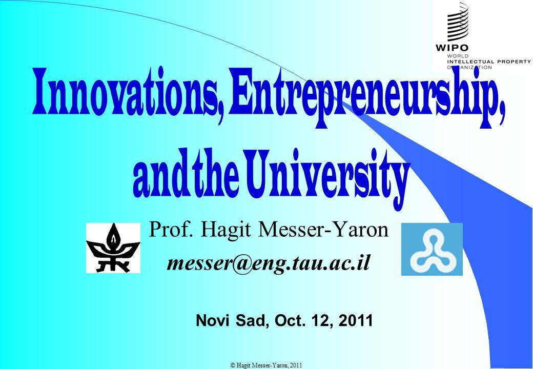 © Hagit Messer-Yaron, 2011 Prof. Hagit Messer-Yaron messer@eng.tau.ac.il Novi Sad, Oct. 12, 2011