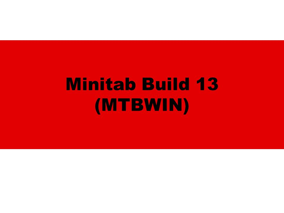 Minitab Build 13 (MTBWIN)