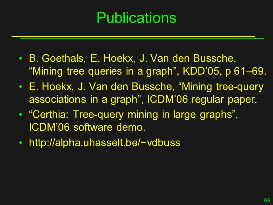 66 Publications B. Goethals, E. Hoekx, J.