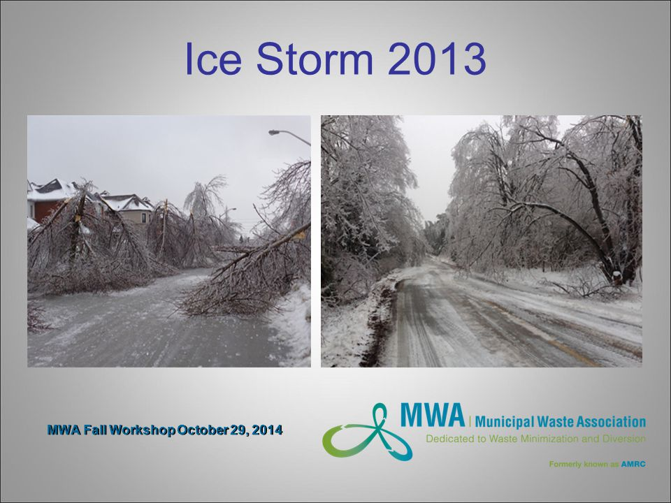 MWA Fall Workshop October 29, 2014 Ice Storm 2013