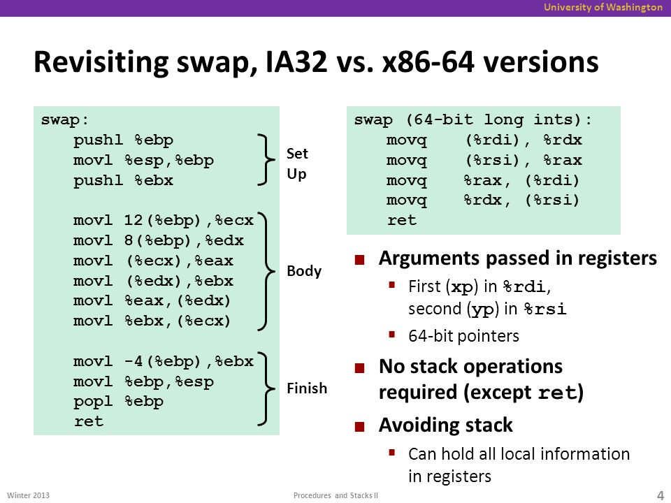 University of Washington Revisiting swap, IA32 vs.