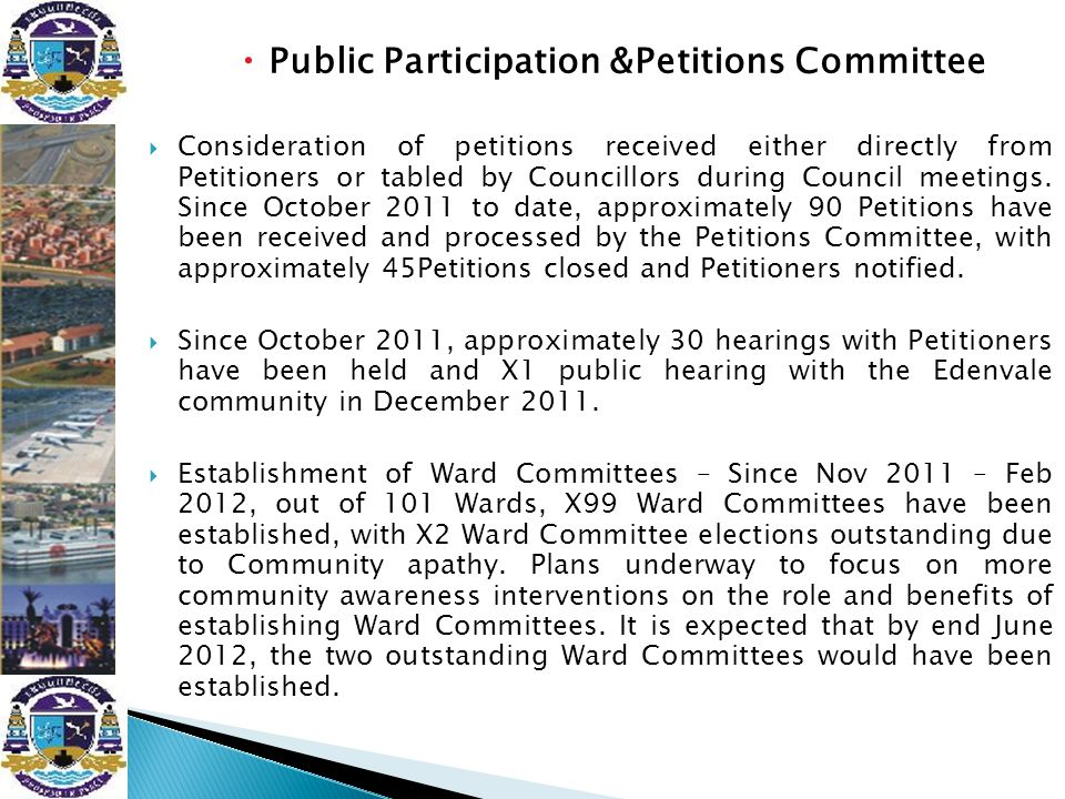  Public Participation &Petitions Committee  Consideration of petitions received either directly from Petitioners or tabled by Councillors during Cou