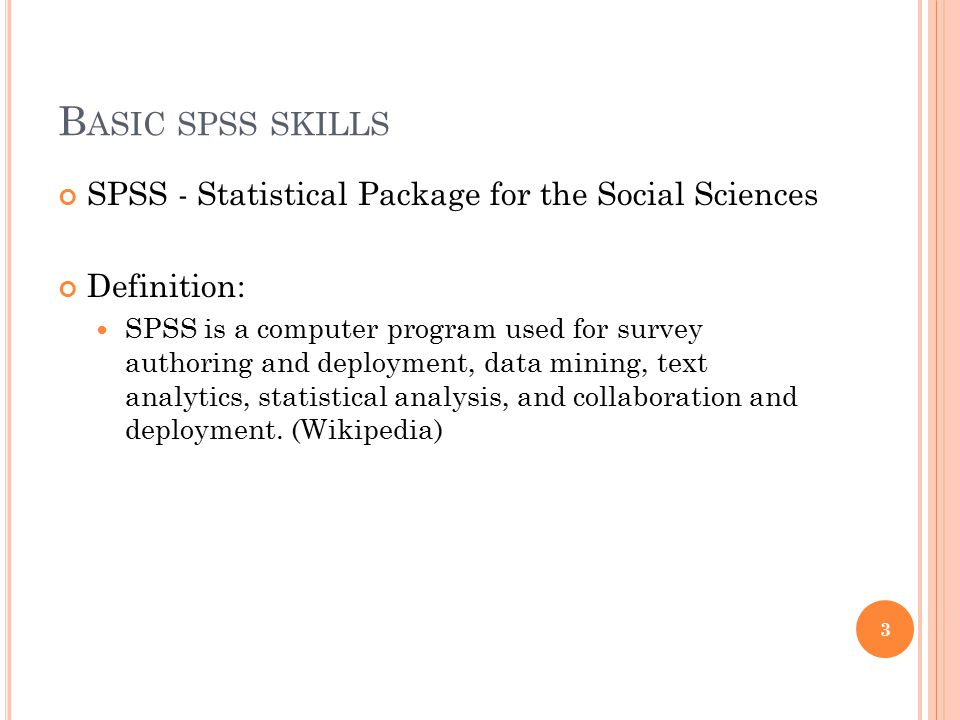 B ASIC SPSS SKILLS – INPUT DATA Go to Dr.Vincent's website and download the data file: www.hkbu.edu.hk/~vwschowwww.hkbu.edu.hk/~vwschow (Lecture notes – ISEM3120 – Data set 1 & Sample Questionnaire) Input Data Open SPSS (close the excel file first) Open an existing data source – OK Select your data file (in case of excel file, you need to change the File of type to Excel (*.xls,*.xlsx,*.xlsm)) Another way to open data: File – Open – Data 4