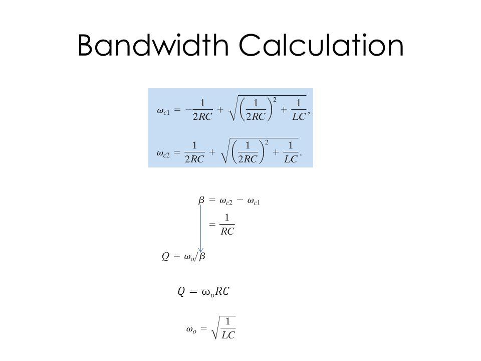Bandwidth Calculation