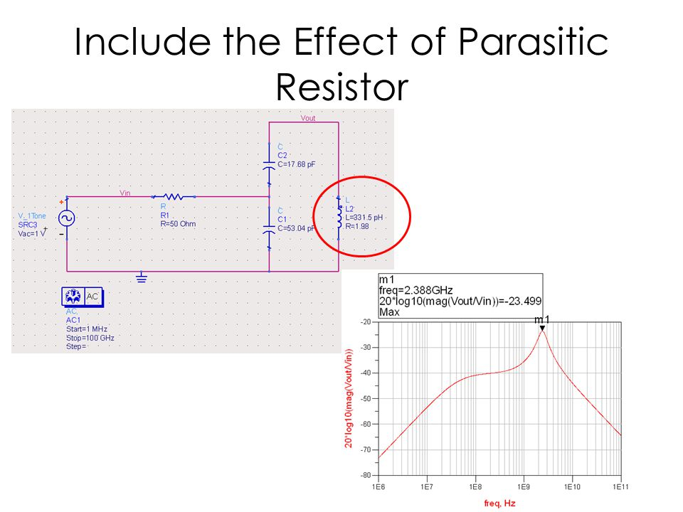Include the Effect of Parasitic Resistor