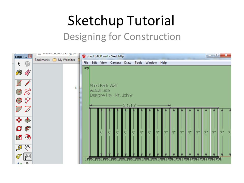 Sketchup Tutorial Designing for Construction