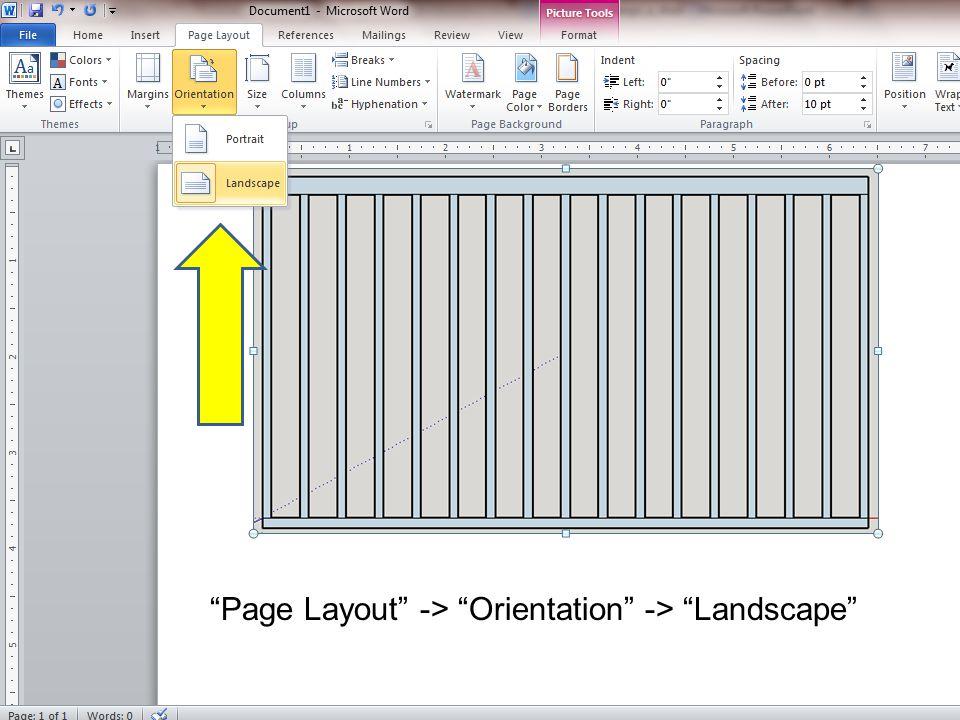 """Page Layout"" -> ""Orientation"" -> ""Landscape"""