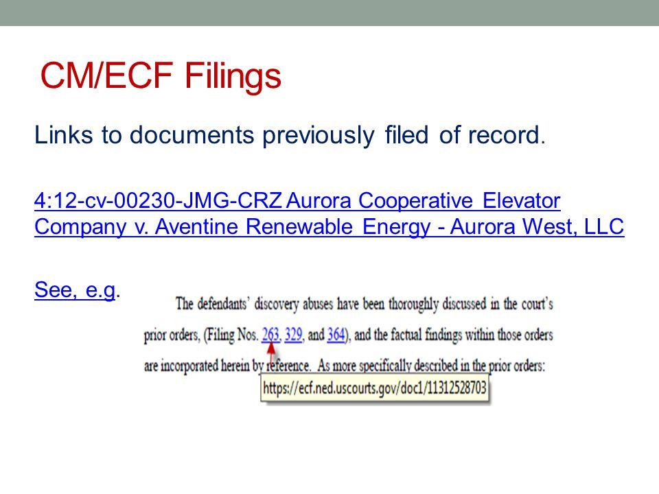 url addresses: CM/ECF filings Manual method See, e.g.