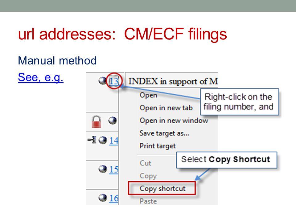 url addresses: CM/ECF sub-filings See, e.g. See, e.g.