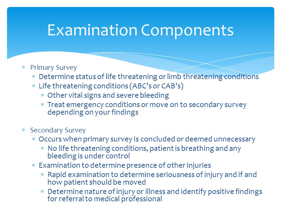 Examination Components  Before making a diagnosis must thoroughly examine the injury  Sequentially performing tasks involved in specific examinati