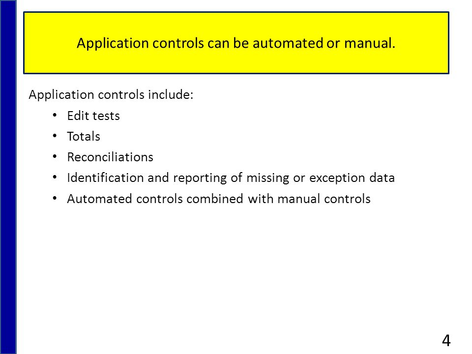 Application controls help ensure data accuracy, completeness, validity, verifiability, and consistency, thus achieving data integrity and reliability.