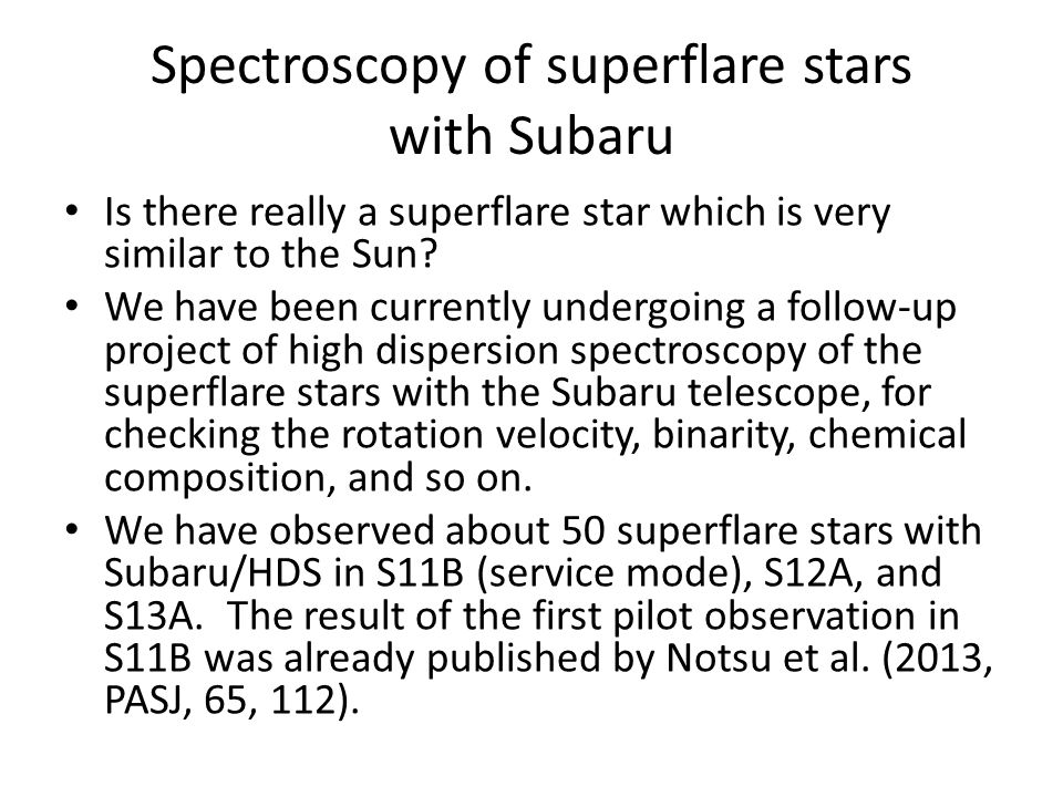 Spectroscopy of superflare stars with Subaru Is there really a superflare star which is very similar to the Sun.