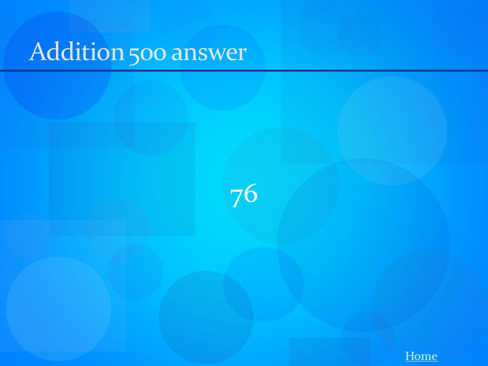 Addition 500 answer 76 Home