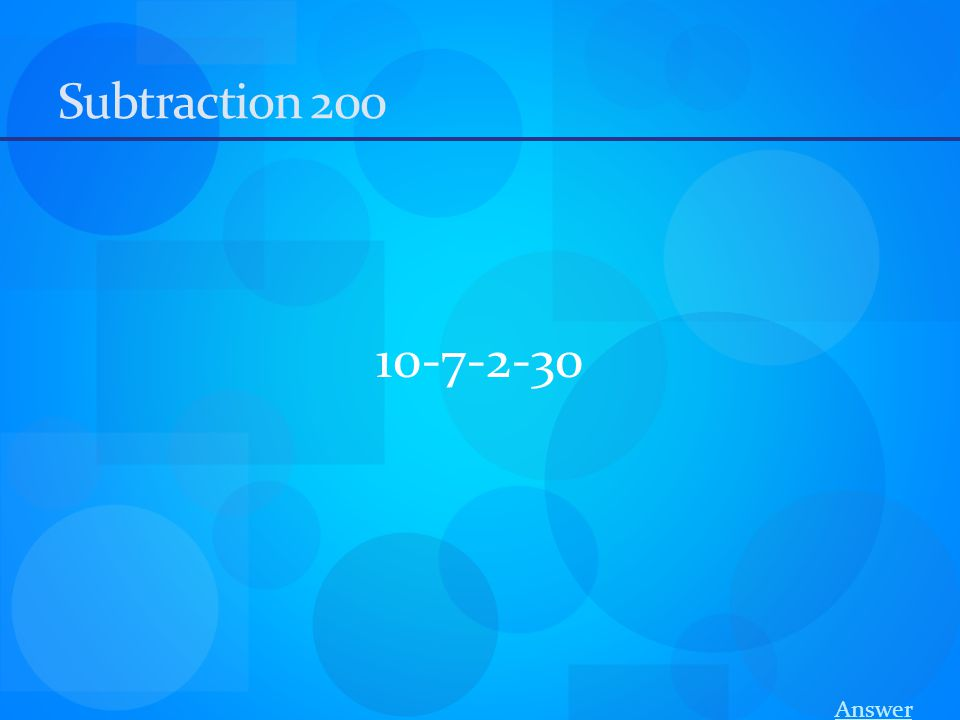 Subtraction 200 10-7-2-30 Answer