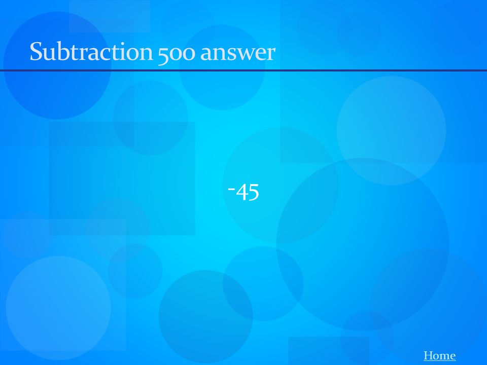 Subtraction 500 answer -45 Home