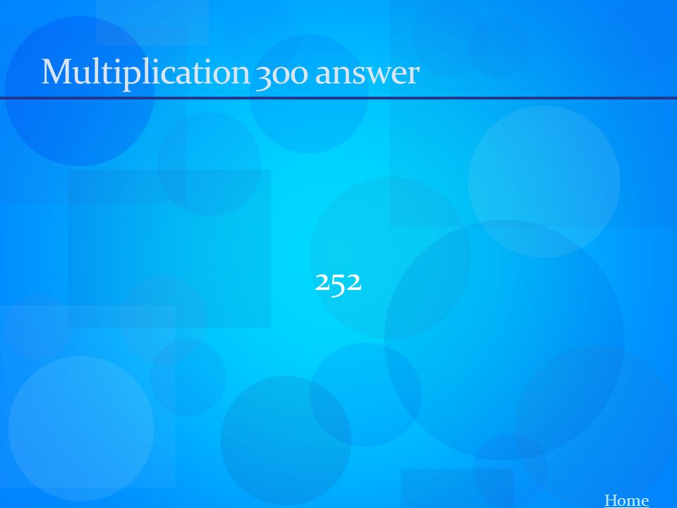 Multiplication 300 answer 252 Home