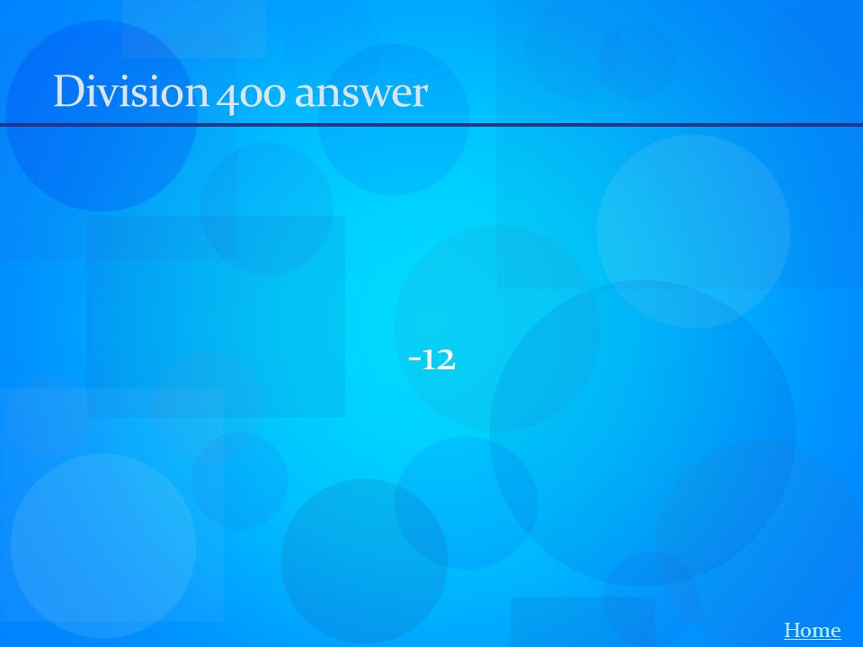 Division 400 answer -12 Home