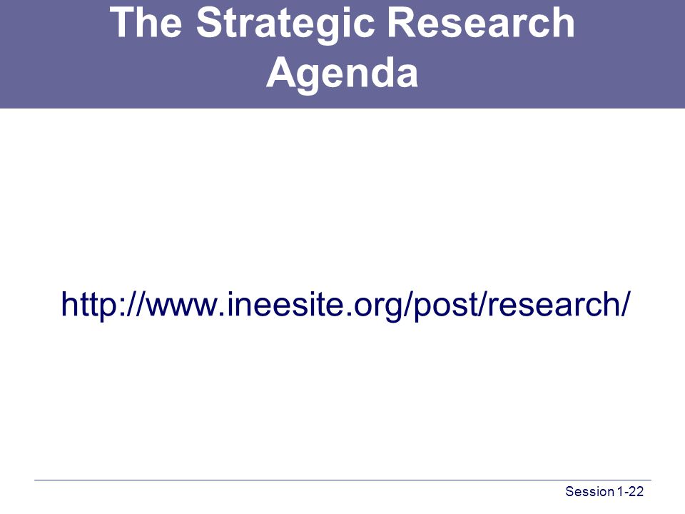 Session 1-22 The Strategic Research Agenda http://www.ineesite.org/post/research/