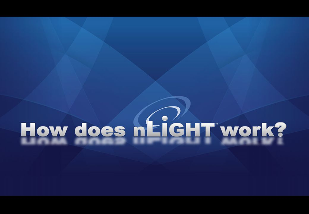 How does nLight work.