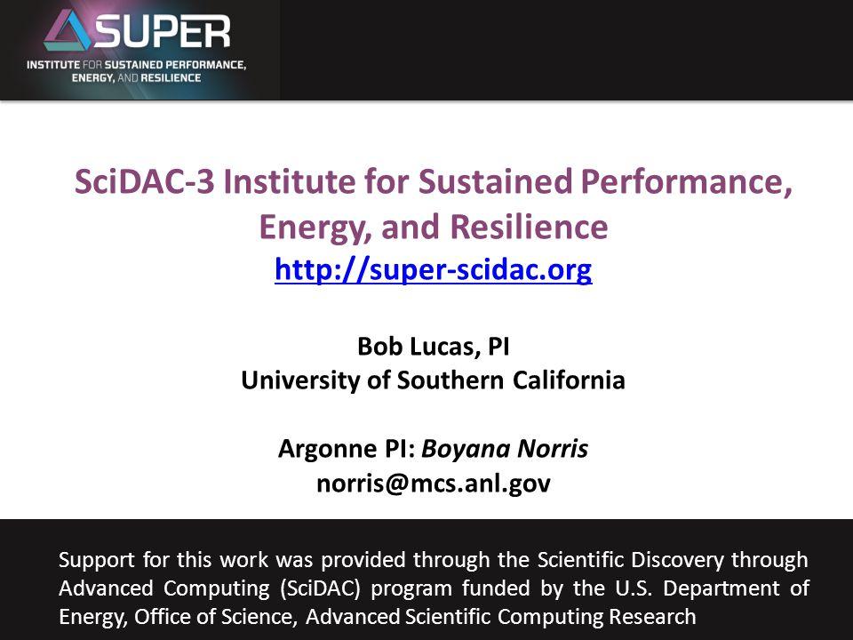 SUPER Bob Lucas University of Southern California Sept.