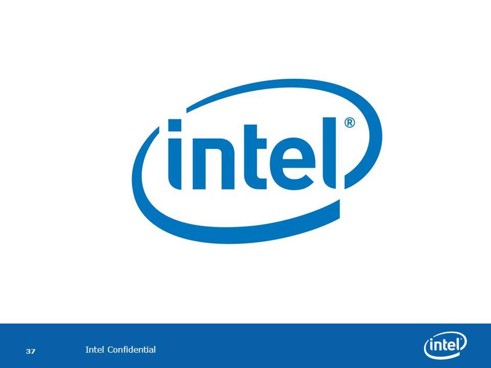 Intel Confidential 37