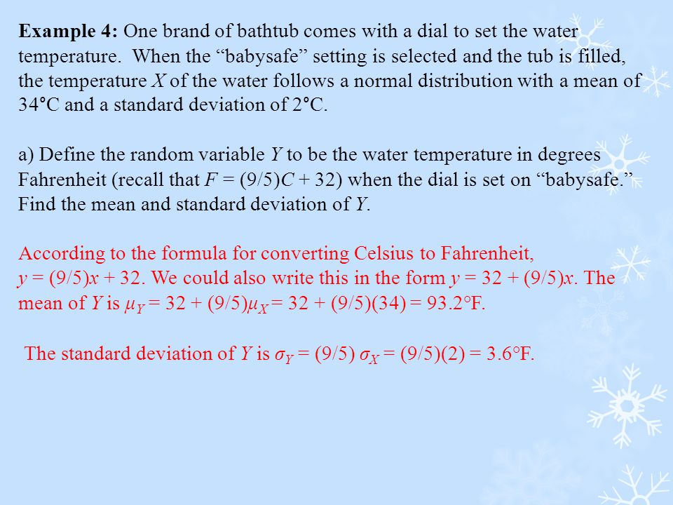 """Example 4: One brand of bathtub comes with a dial to set the water temperature. When the """"babysafe"""" setting is selected and the tub is filled, the tem"""