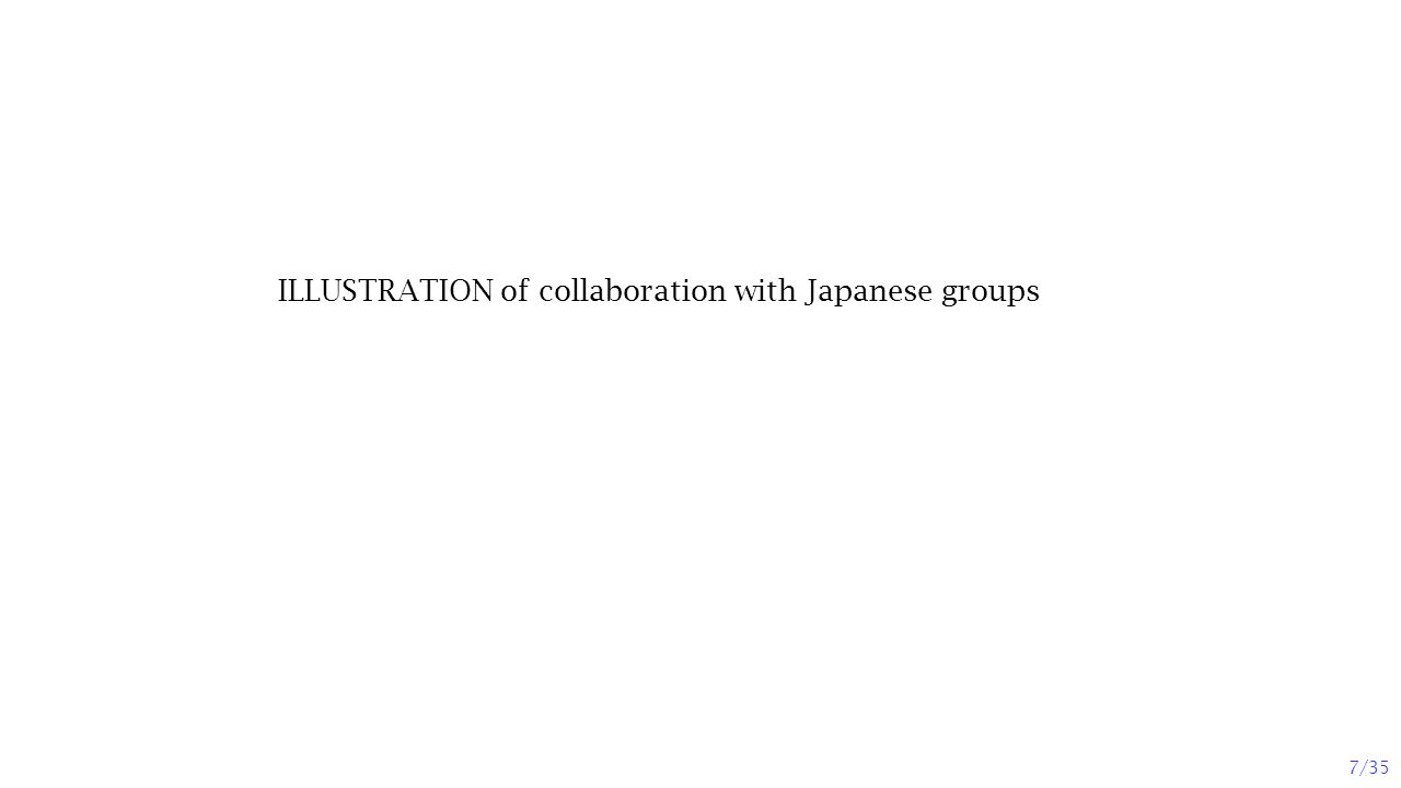 7/35 ILLUSTRATION of collaboration with Japanese groups