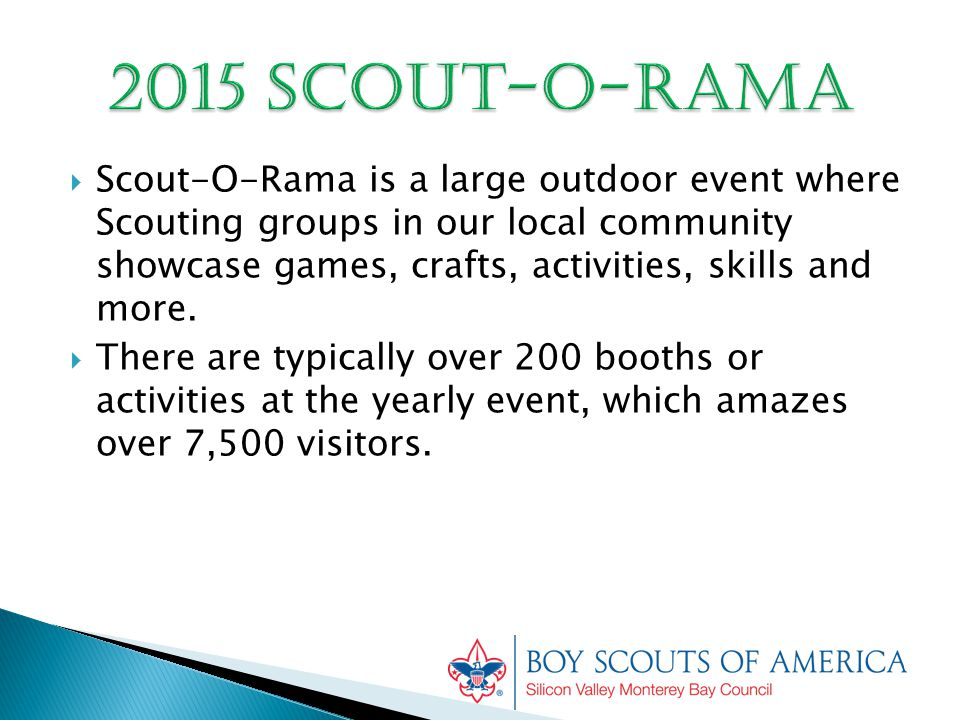  Scout-O-Rama is a large outdoor event where Scouting groups in our local community showcase games, crafts, activities, skills and more.
