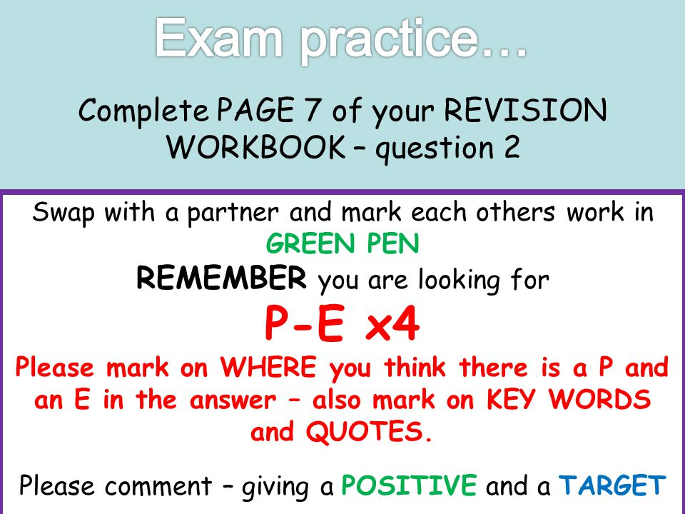Complete PAGE 7 of your REVISION WORKBOOK – question 2 (B) Do you think there is any point in praying? (4 marks) POINT - I think…because… EXAMPLE/EXPL