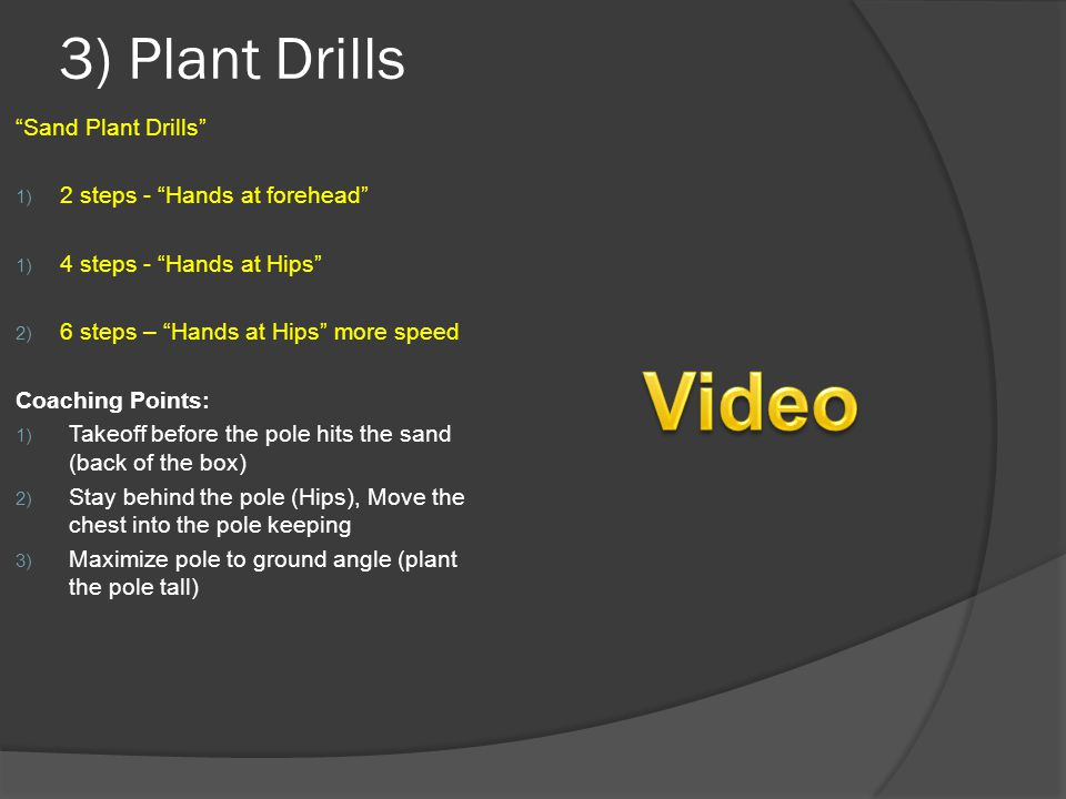 "3) Plant Drills ""Sand Plant Drills"" 1) 2 steps - ""Hands at forehead"" 1) 4 steps - ""Hands at Hips"" 2) 6 steps – ""Hands at Hips"" more speed Coaching Poi"