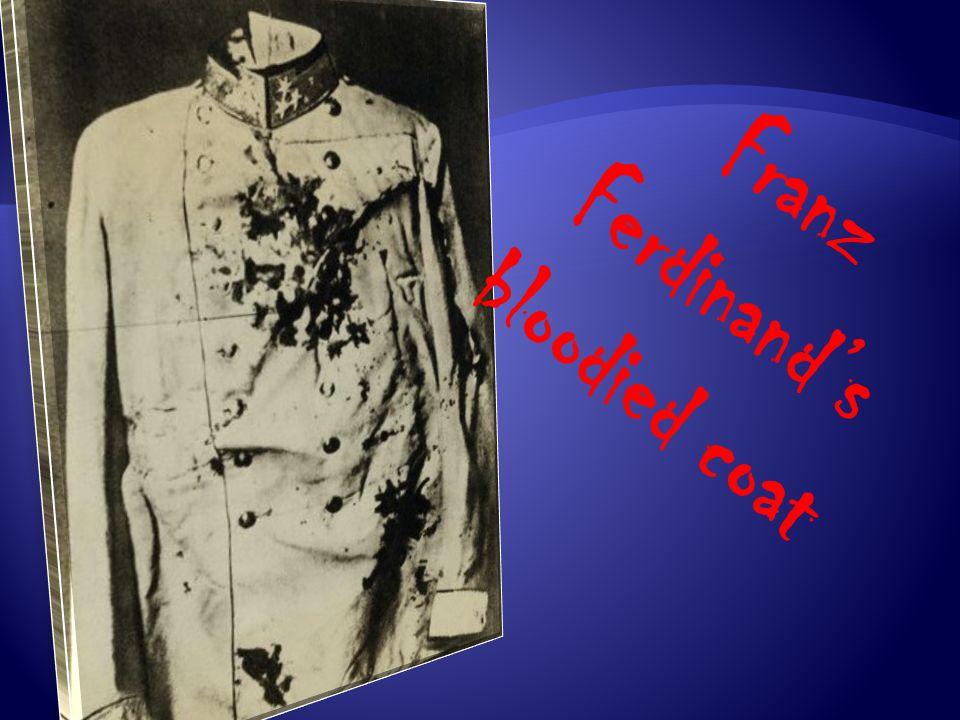 Franz Ferdinand's bloodied coat