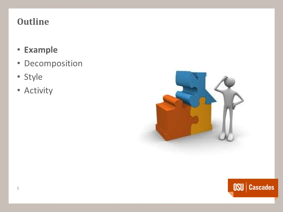 Outline Example Decomposition Style Activity 1
