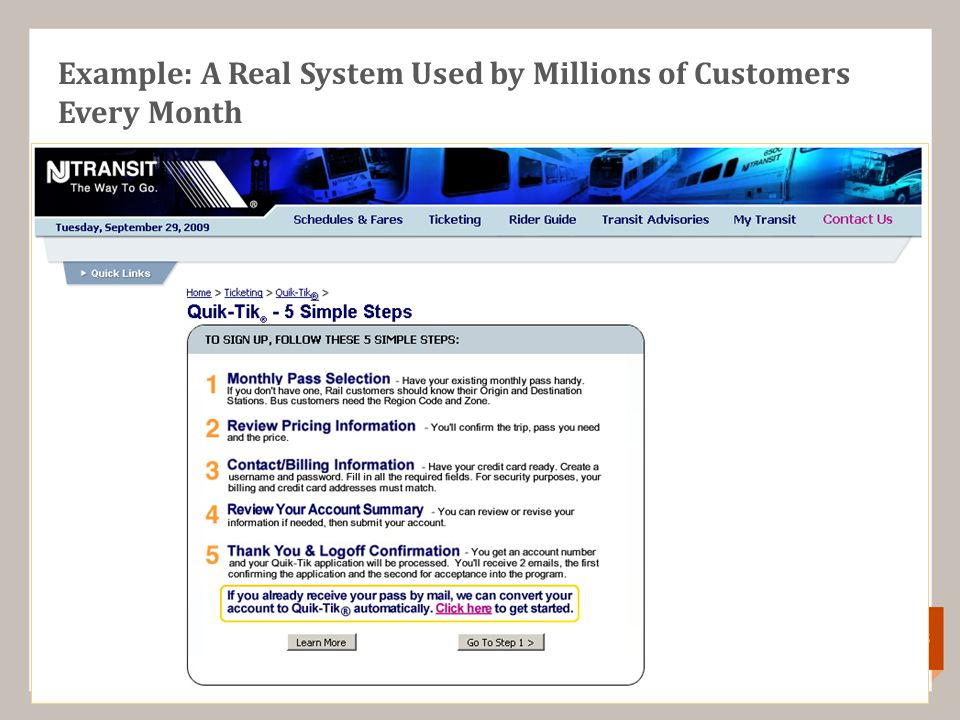 Example: A Real System Used by Millions of Customers Every Month 4