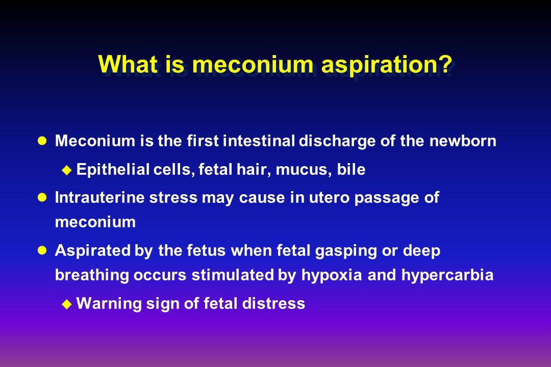 What is meconium aspiration.