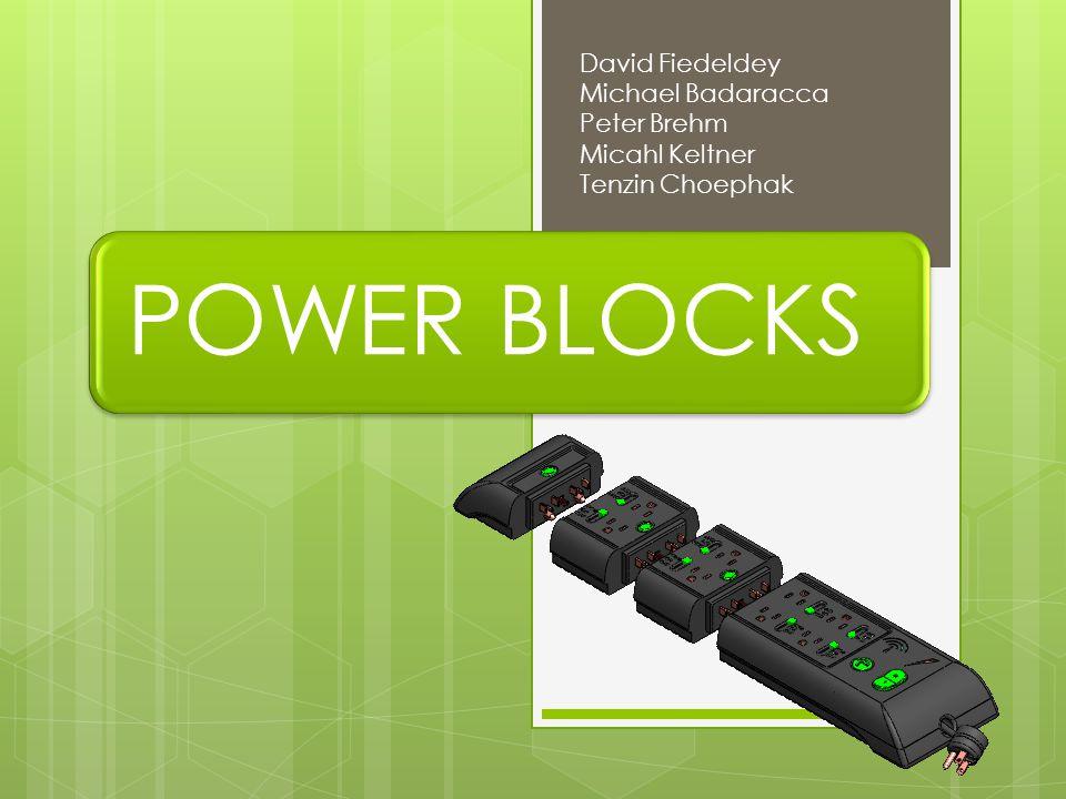 POWER BLOCKS David Fiedeldey Michael Badaracca Peter Brehm Micahl Keltner Tenzin Choephak
