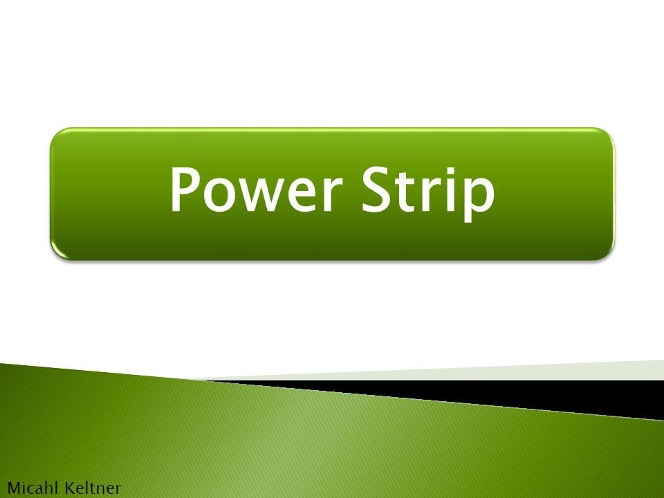 Power Strip Micahl Keltner