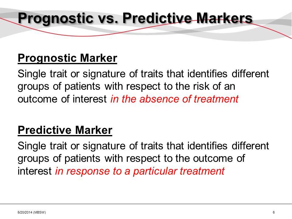 Prognostic vs.