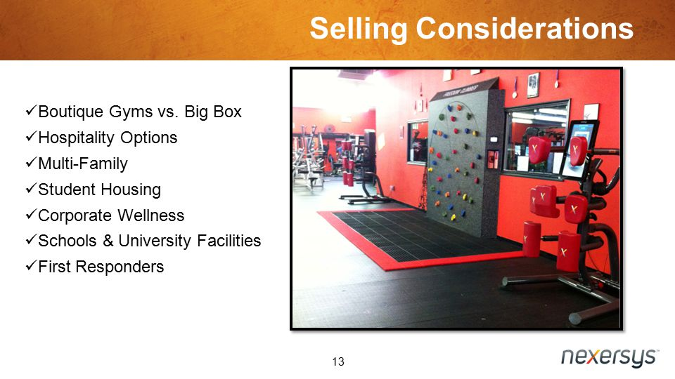 Selling Considerations 13 Boutique Gyms vs.